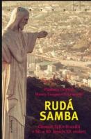 Nakladatelství Academia vydalo knihu Rudá samba