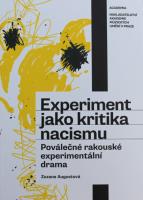 Křest knihy Zuzany Augustové Experiment jako kritika nacismu.