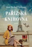 Recenze knihy Pařížská knihovna, autor Janet Skeslien Charlesová
