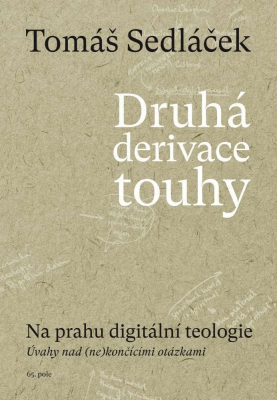 Druhá derivace touhy II.