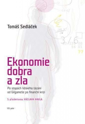 Ekonomie dobra a zla - rozšířené oxfordské vydání