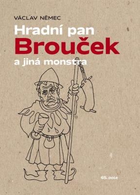Hradní pan Brouček a jiná monstra