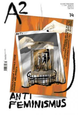 A2 kulturní čtrnáctideník 14/2020 - Antifeminismus