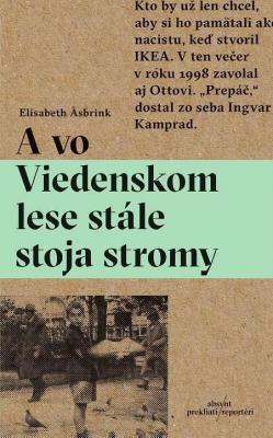 A vo Viedenskom lese stále stoja stromy