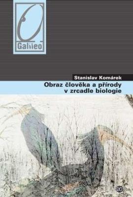 Obraz člověka a přírody v zrcadle biologie