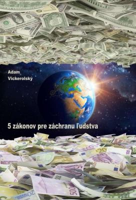 5 zákonov pre záchranu ľudstva
