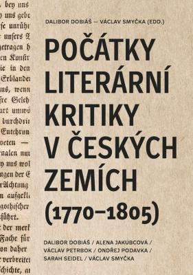 Počátky literární kritiky v českých zemích (1770–1805)