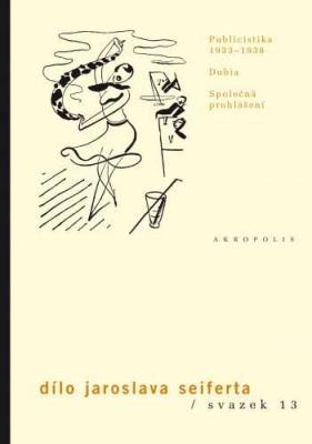 Dílo, sv. 13 Publicistika (1933–1938)