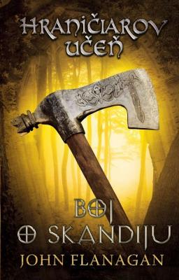 Hraničiarov učeň - Kniha štvrtá - Boj o Skandiju