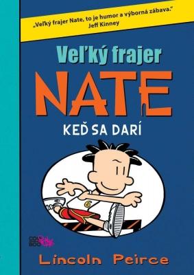 Veľký frajer Nate 6