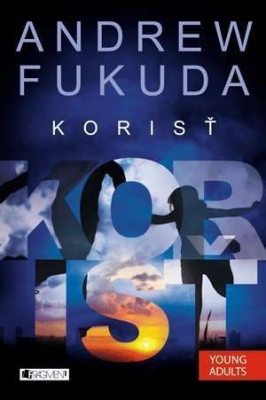 Andrew Fukuda 2 – Korisť