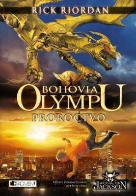 Bohovia Olympu – Proroctvo