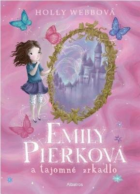 Emily Pierková a tajomné zrkadlo