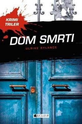 Krimi triler: Dom smrti