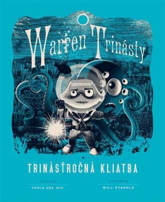 Warren Trinásty a trinásťročná kliatba