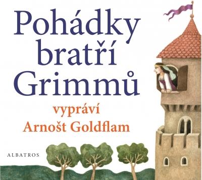 Pohádky bratří Grimmů vypráví Arnošt Goldflam