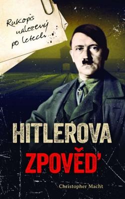 Hitlerova zpověď - Rukopis nalezený po letech