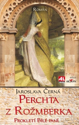 Perchta z Rožmberka - Prokletí Bílé paní