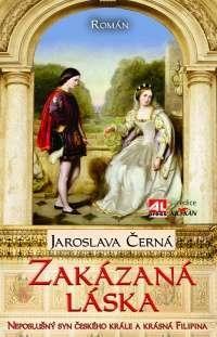 Zakázaná láska - neposlušný syn českého krále a krásná Filipina