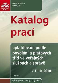 Katalog prací – uplatňování podle povolání a platových tříd ve veřejných službách a správě od 1. 10. 2010