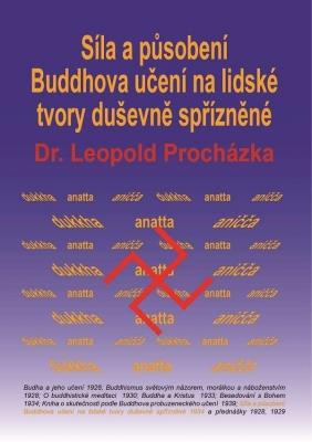 Síla a působení Buddhova učení na lidské tvory duševně spřízněné