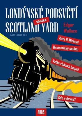 Londýnské podsvětí kontra Scotland Yard