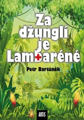 Za džunglí je Lambaréné