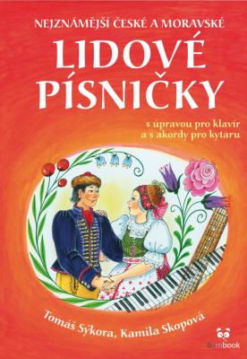 Nejznámější české a moravské lidové písničky
