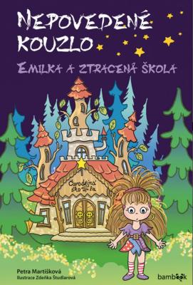 Nepovedené kouzlo – Emilka a ztracená škola