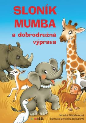 Sloník Mumba a dobrodružná výprava