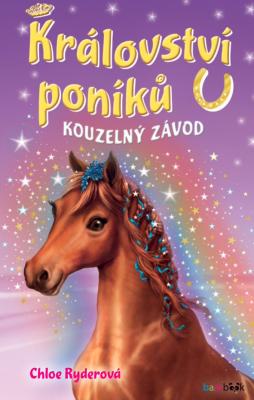 Království poníků - Kouzelný závod