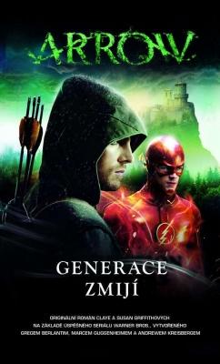 Arrow - Generace zmijí