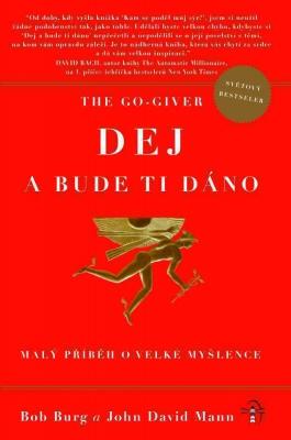 The Go-Giver: Dej a bude ti dáno