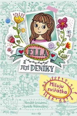 Ella a její deníky: Miluju zvířátka