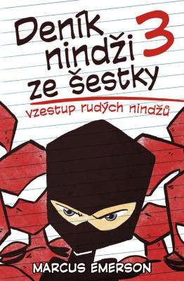 Deník nindži ze šestky: Vzestup rudých nindžů