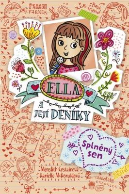 Ella a její deníky: Splněný sen