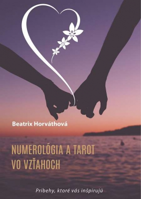 Numerológia a tarot vo vzťahoch