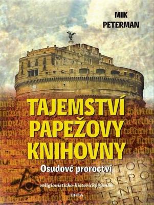 Tajemství papežovy knihovny: Osudové proroctví
