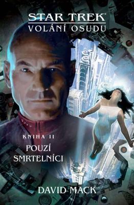 Star Trek: Volání osudu - Pouzí smrtelníci
