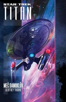Star Trek: Titan - Meč Damoklův
