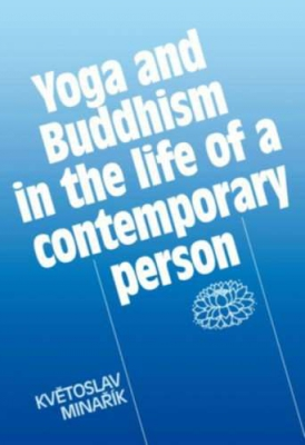 Yoga and Buddhism in the life of a contemporary person