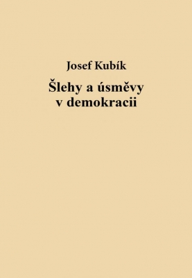 Šlehy a úsměvy v demokracii