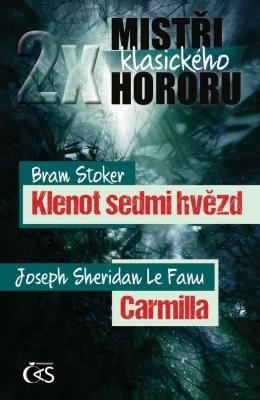 2x mistři klasického hororu (Klenot sedmi hvězd / Carmilla)
