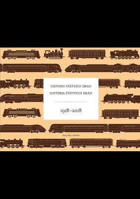 Historie státních drah / História štátnych dráh 1918–2018