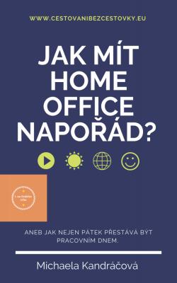 Jak mít HOME OFFICE napořád?