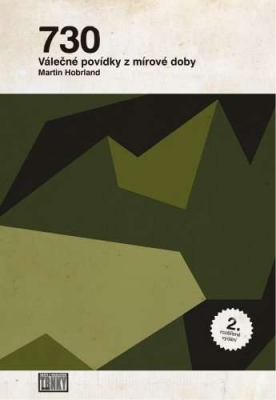 730; Válečné povídky z mírové doby (2. rozšířené vydání)