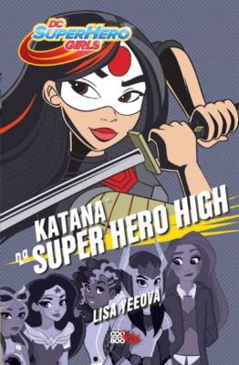 Katana na Super Hero High