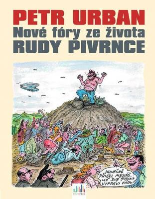 Petr Urban - Nové fóry ze života Rudy Pivrnce