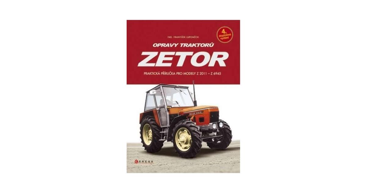 Opravy Traktoru Zetor Eknihy Elektronicke Knihy Vase Eknihovna Cz