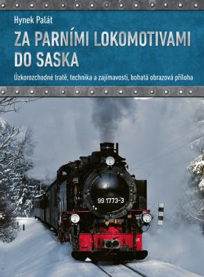 Za parními lokomotivami do Saska
